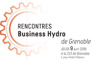 Rencontres Business Hydro – 9 Juin 2016